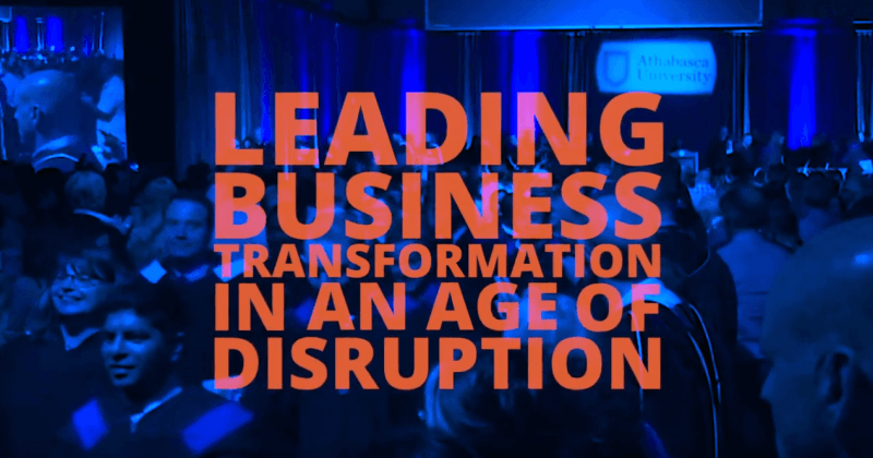 leading business transformation in an age of disruption athabasca university's online mba program
