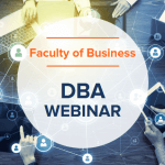 Doctorate in Business Administration (DBA) Information Session (Recording)