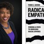 Radical Empathy: Finding a Path to Bridging Racial Divides
